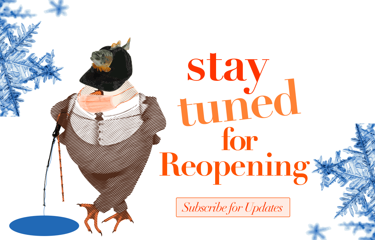 Stay tuned for reopening. Subscribe for updates.